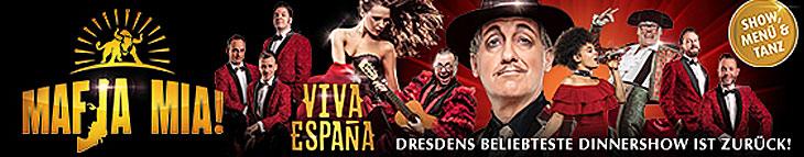 MAFIA MIA! – VIVA ESPAÑA - DINNERSHOW